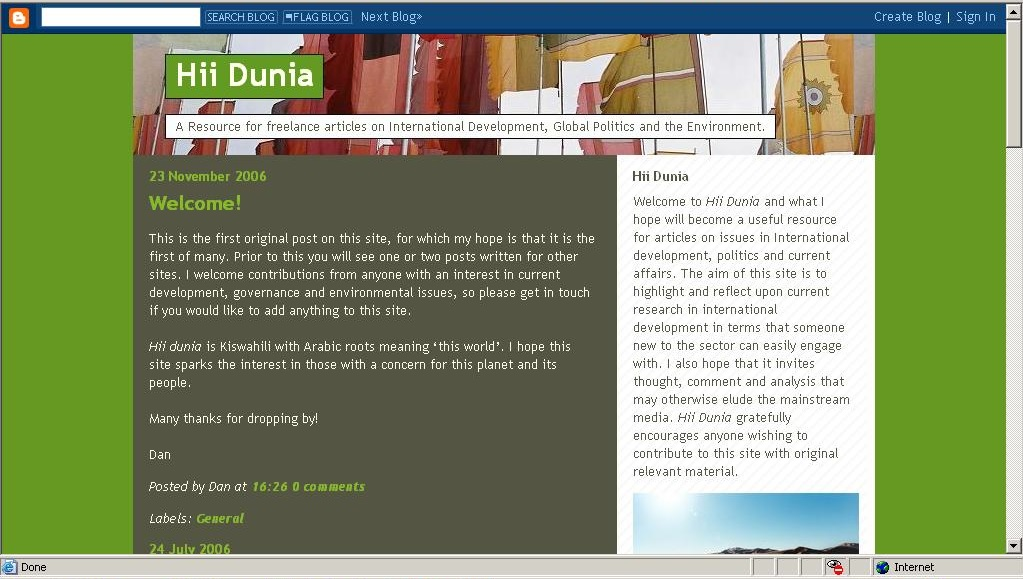 The first posting on the new Hii Dunia blog - 27th November 2006.